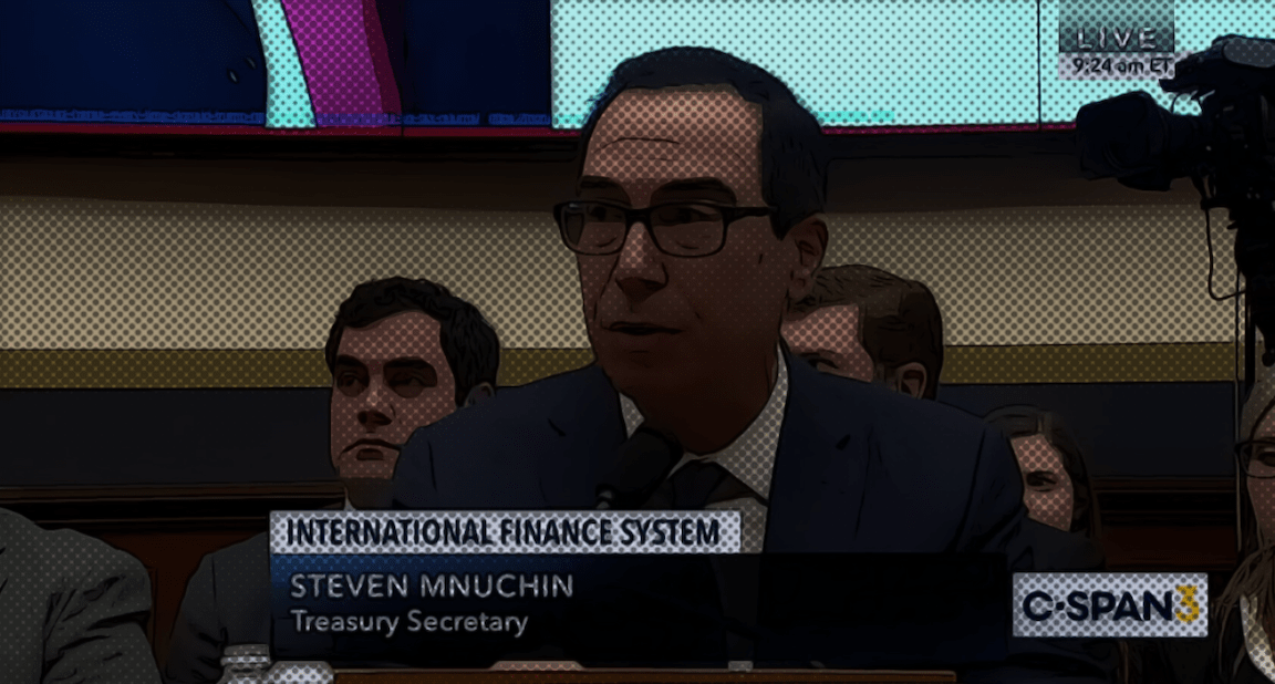 Steve Mnuchin To Congress: Crimes Are Legal Now